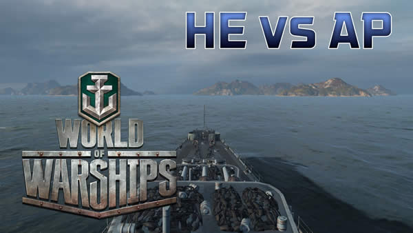 WoWS HEvsAP